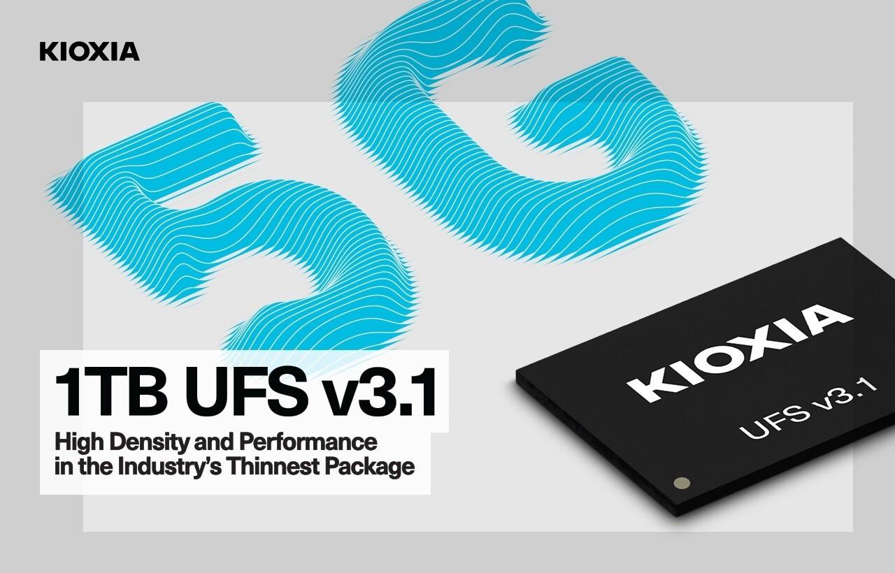 铠侠推出全球最薄1TB UFS 3.1闪存 顺序读取速度最高2050MB/s